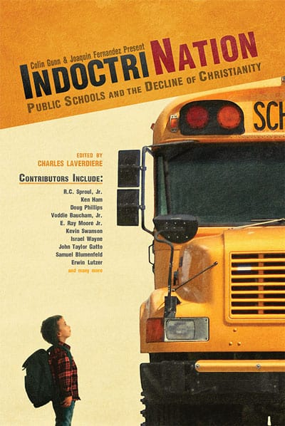 IndoctriNation – Public Schools and the Decline of Christianity {A Review}