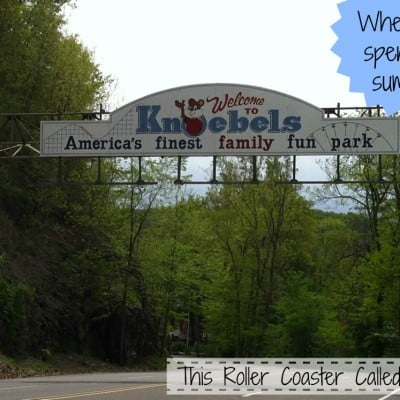 Our Summer Fun at Knoebels