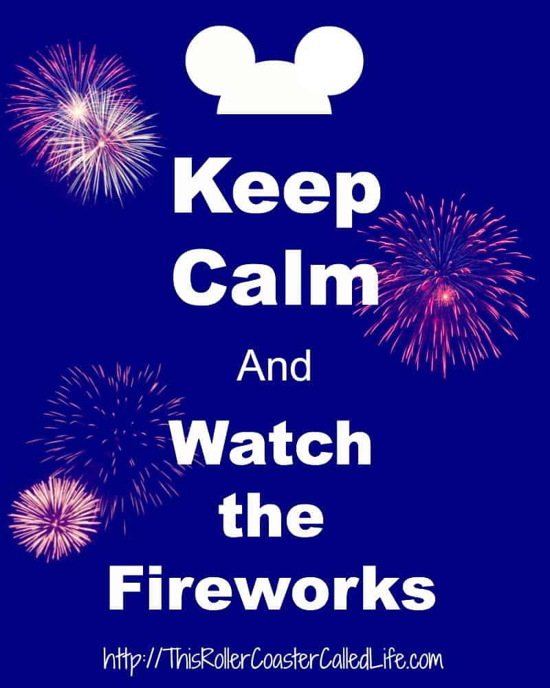 Keep Calm and Watch the Fireworks