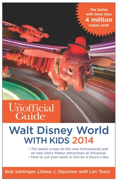 Win 1 of 3 Signed Copies of The Unofficial Guide to Walt Disney World with Kids 2014
