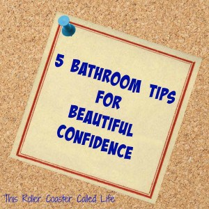 5 Bathroom Tips for Beautiful Confidence
