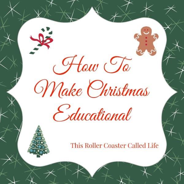 How to Make Christmas Educational