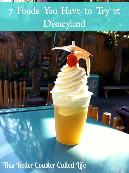 7 Foods You Have to Try at Disneyland