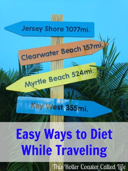 Easy Ways to Diet While Traveling