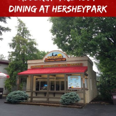 Allergy Friendly Dining at Hersheypark