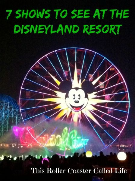 Best Shows at Disneyland Resort