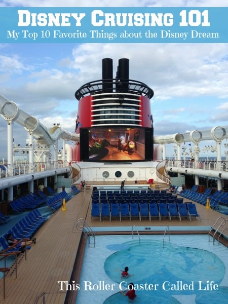 Disney Cruising 101:  My Top 10 Favorite Things about the Disney Dream