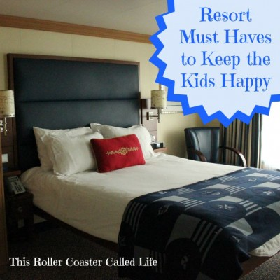 Resort Room Must Haves to Keep the Kids Happy