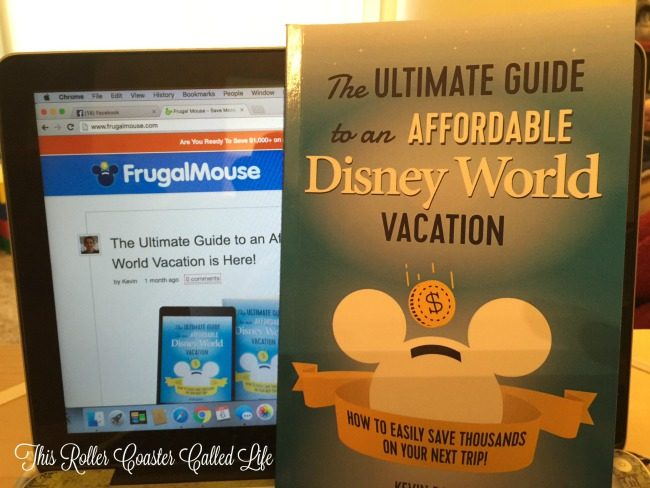 The Ultimate Guide to an Affordable Disney World Vacation Frugal Mouse