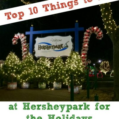 Top 10 Things to Do at Hersheypark for the Holidays