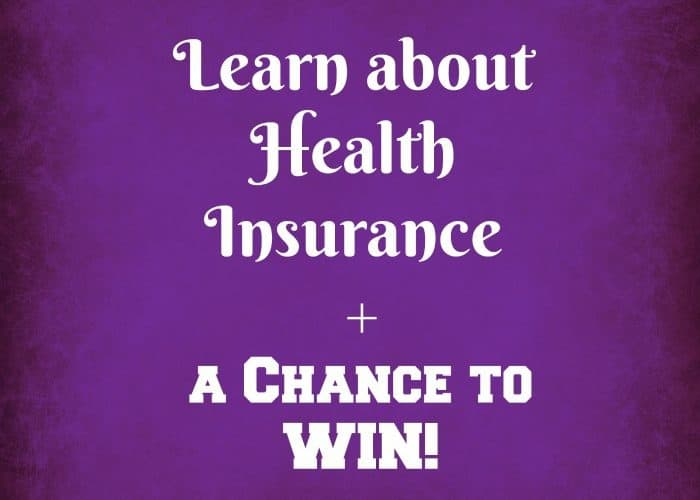 Learn about Health Insurance + a Chance to WIN