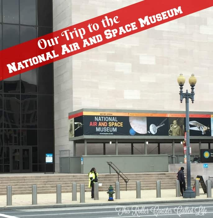 Our Trip to the National Air and Space Museum