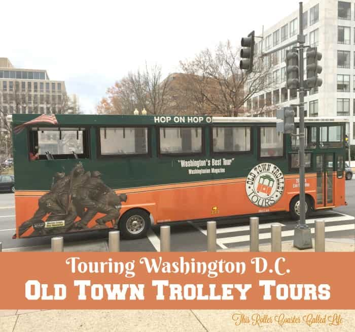 Touring Washington D.C. with Old Town Trolley Tours