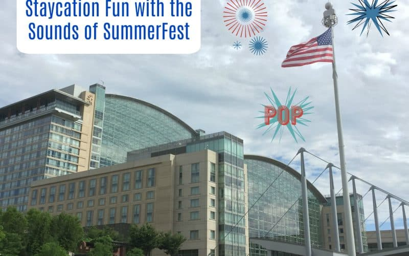 Staycation Fun with the Sounds of SummerFest